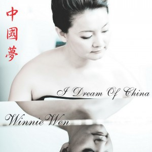 Winnie Wen - I dream of China